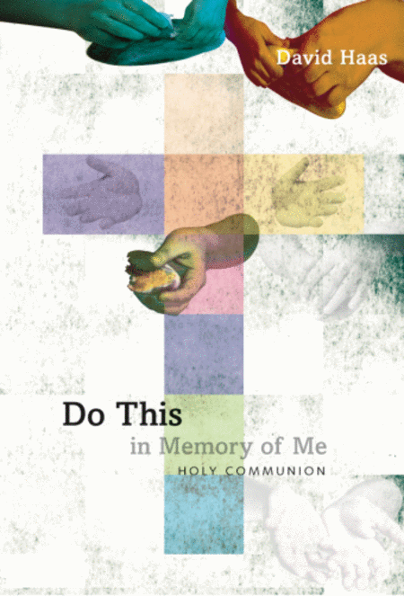 Do This in Memory of Me: Holy Communion--Keyboard