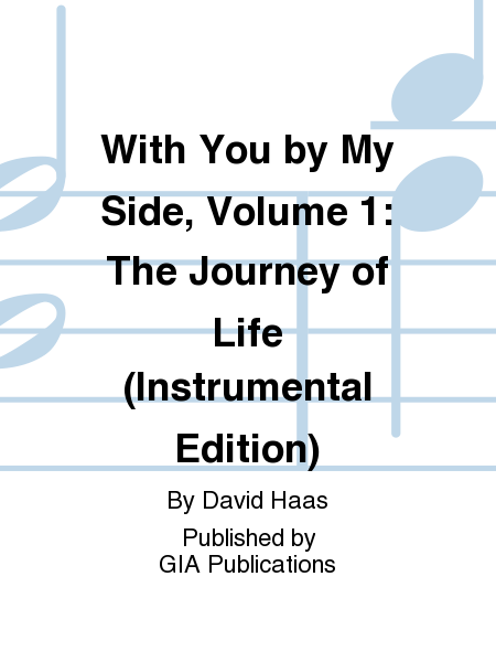 With You by My Side - Volume 1: The Journey of Life, Instrument edition