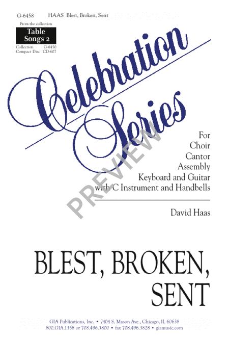 Blest, Broken, Sent