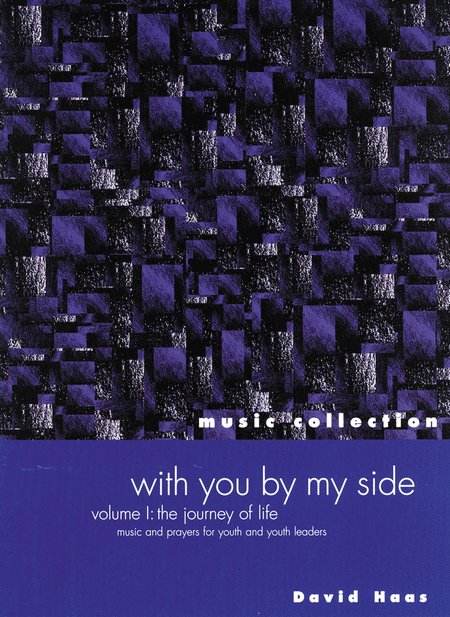 With You by My Side - Volume 1: The Journey of Life