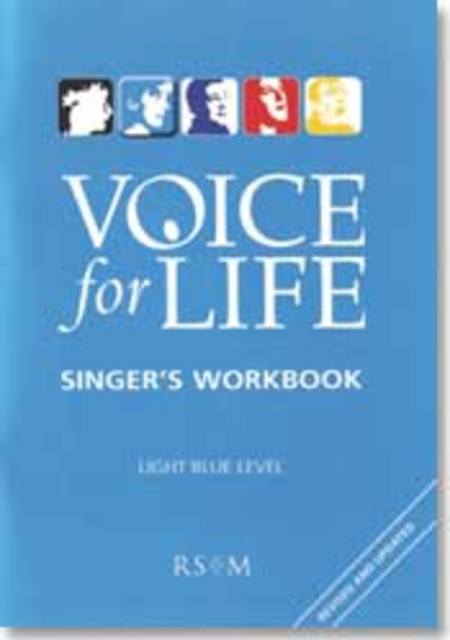Voice for Life: Singer's Workbook - Level 2