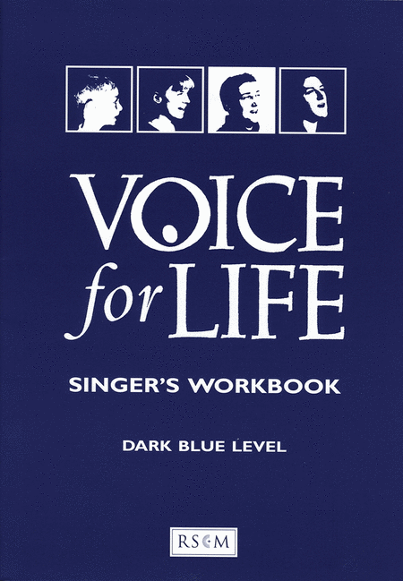 Voice for Life, Level 3 - Singer's Workbook edition