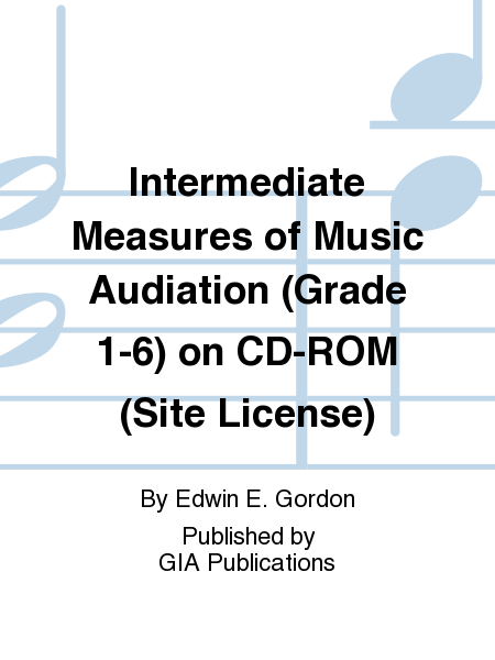 Intermediate Measures of Music Audiation (Grade 1-6) on CD-ROM (Site License)