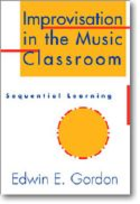 Improvisation in the Music Classroom