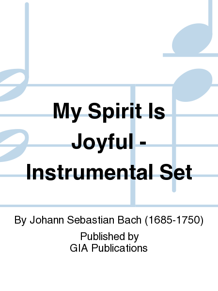 My Spirit Is Joyful - Instrumental Set