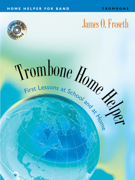 Home Helper: Trombone
