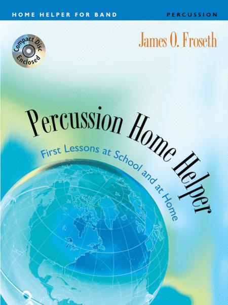 Home Helper: Percussion