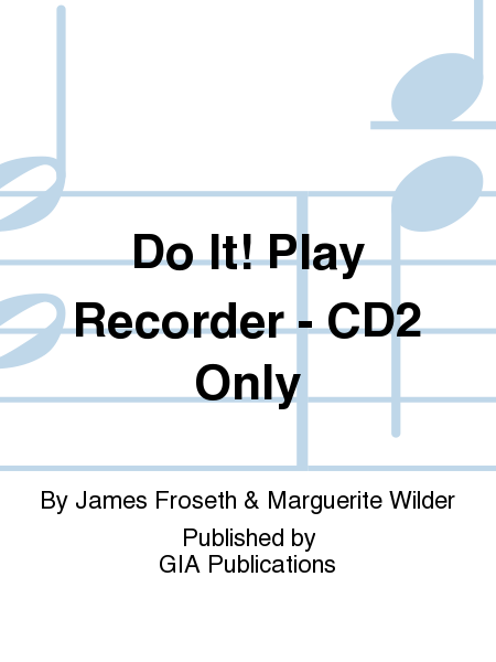 Do It! Play Recorder - CD2 Only