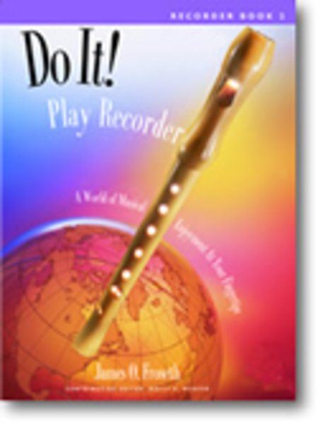 Do It! Play Recorder! Book, compact disc, and high-quality recorder