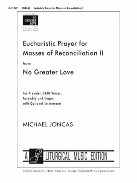 Eucharist Prayer for Masses of Reconciliation II - Presider