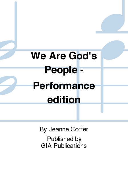 We Are God's People - Performance edition