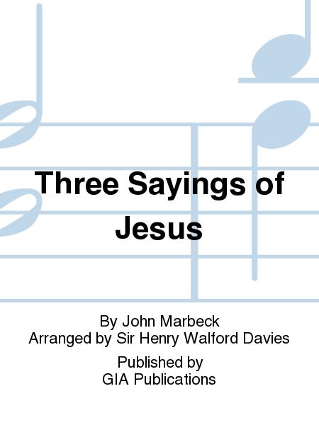 Three Sayings of Jesus