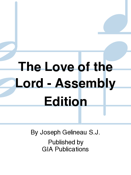 The Love of the Lord - Assembly Edition