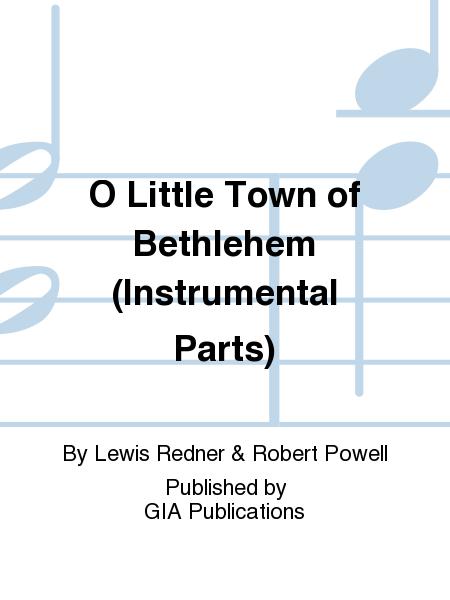 O Little Town of Bethlehem (Instrumental Parts)