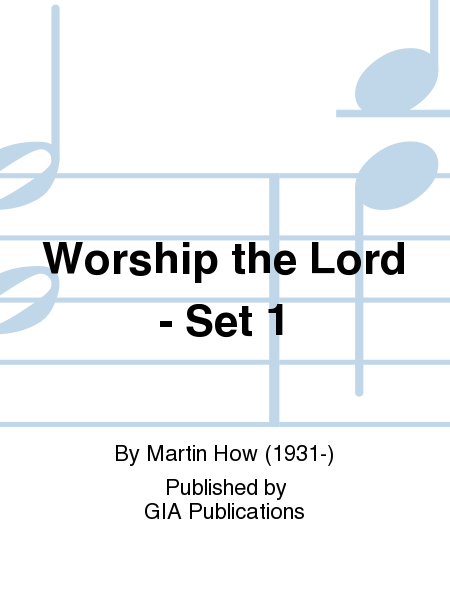 Worship the Lord - Set 1