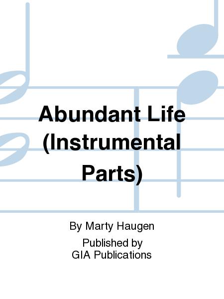Abundant Life (Instrumental Parts)