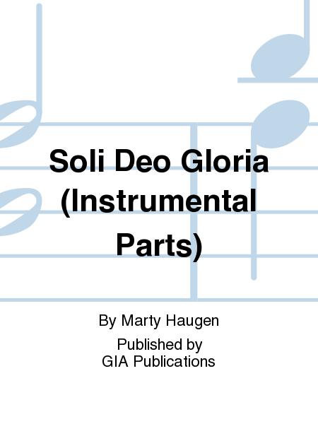 Soli Deo Gloria (Instrumental Parts)
