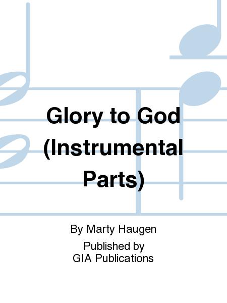 Glory to God (Instrumental Parts)