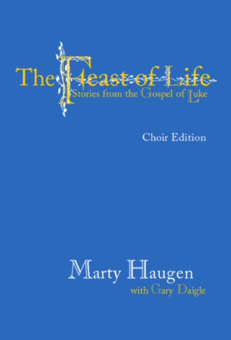 Feast of Life-Choir Edition