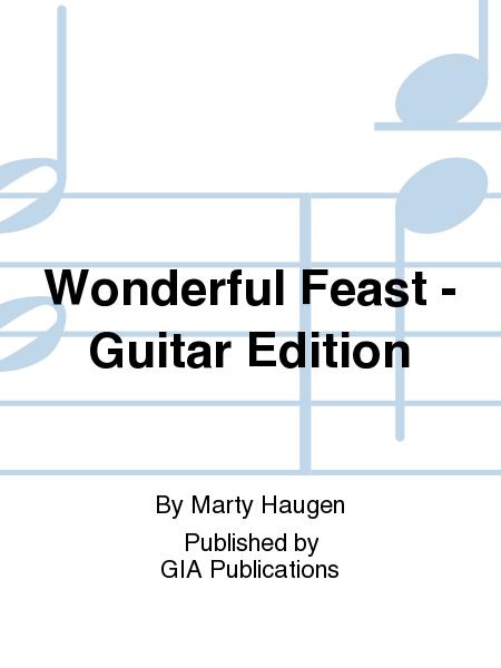 Wonderful Feast - Guitar Edition