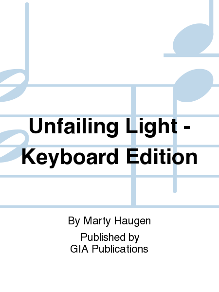 Unfailing Light - Keyboard Edition