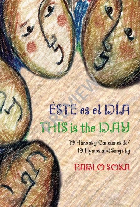 Este Es el dia / This is the day