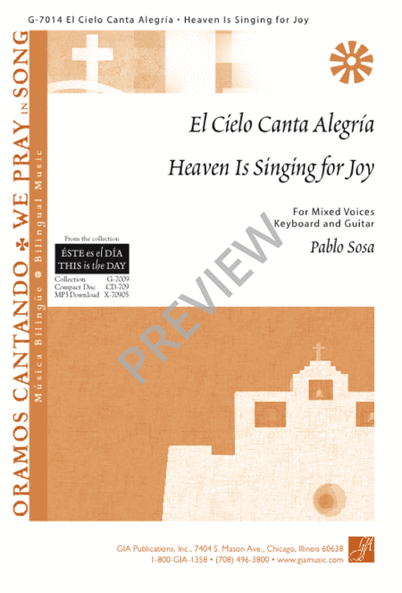 El Cielo Canta Alegria / Heaven Is Singing for Joy