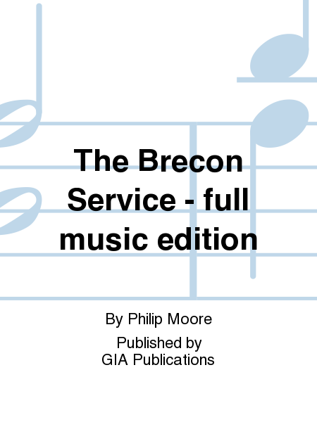 The Brecon Service - full music edition