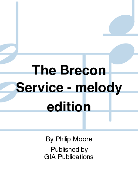 The Brecon Service - melody edition