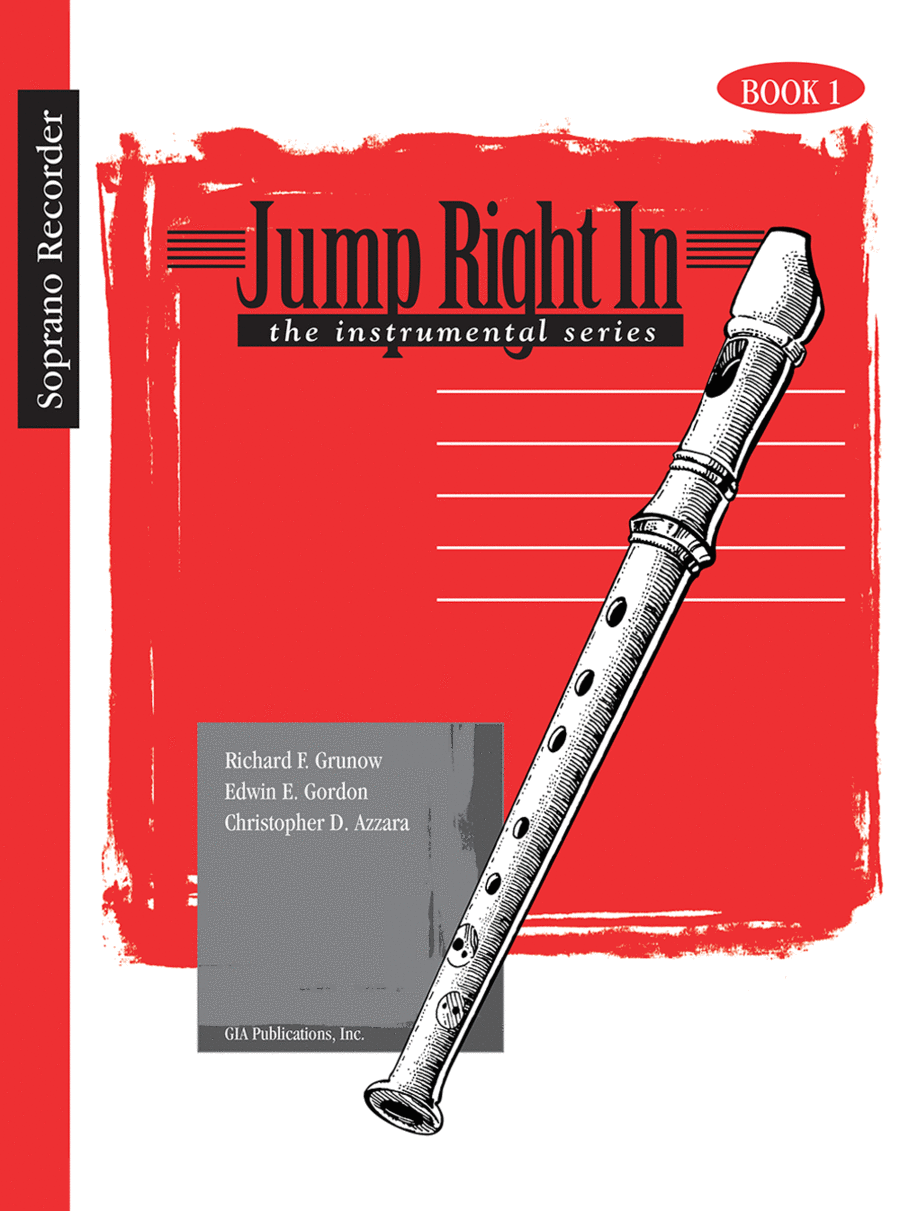Jump Right In: Soprano Recorder - Recorder Book 1 with CD
