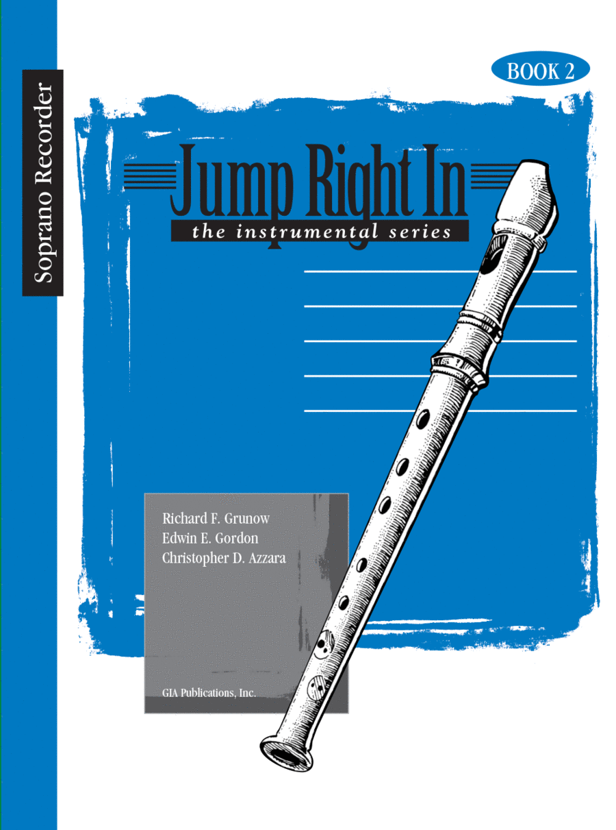 Jump Right In: Soprano Recorder - Recorder Book 2 only