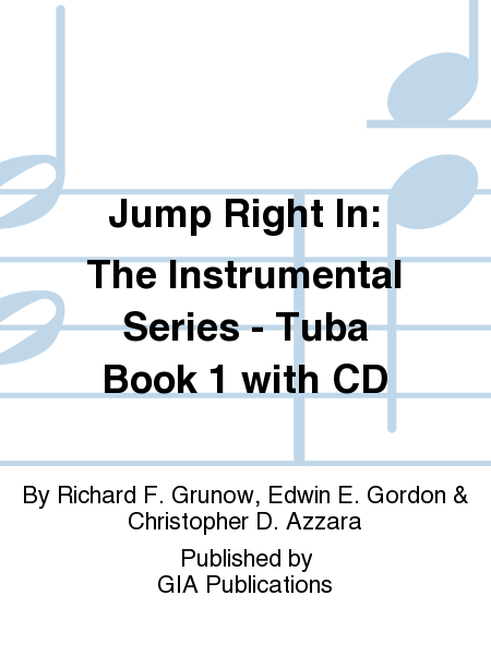 Jump Right In: The Instrumental Series - Tuba Book 1 with CD