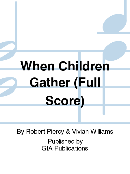 When Children Gather (Full Score)
