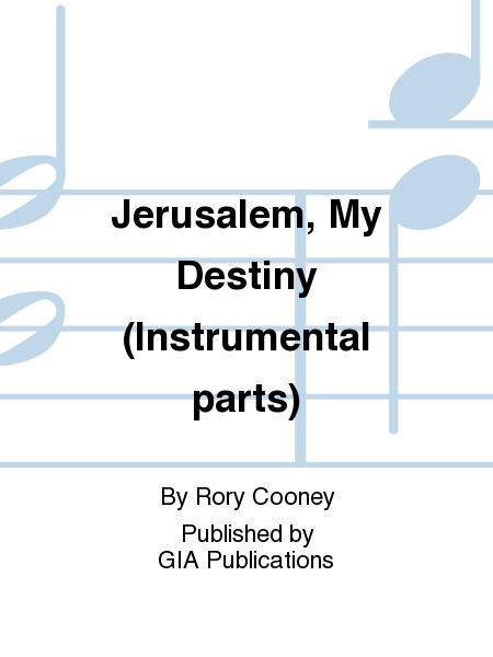 Jerusalem, My Destiny (Instrumental parts)