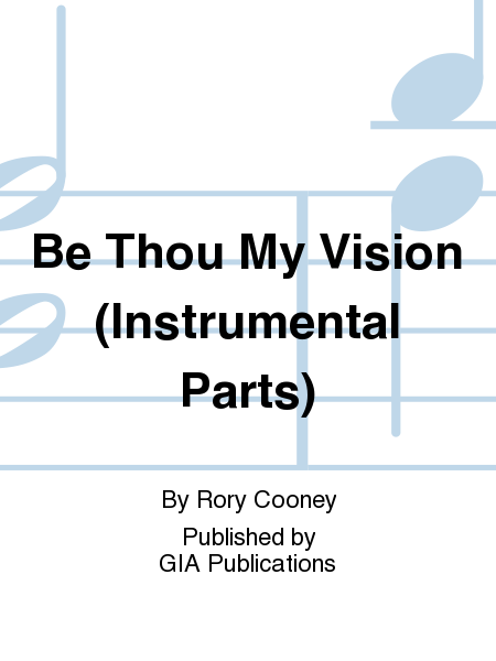 Be Thou My Vision (Instrumental Parts)