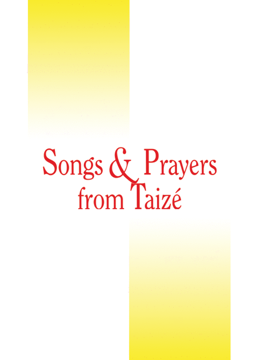 Songs and Prayers from Taize Accompaniment