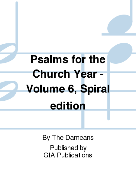 Psalms for the Church Year - Volume 6, Spiral edition