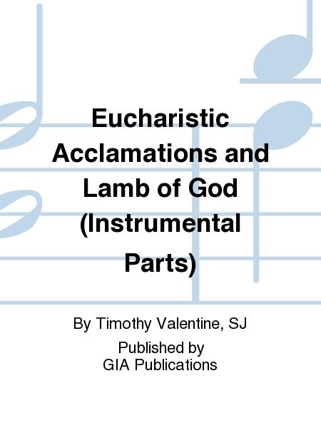 Eucharistic Acclamations and Lamb of God (Instrumental Parts)