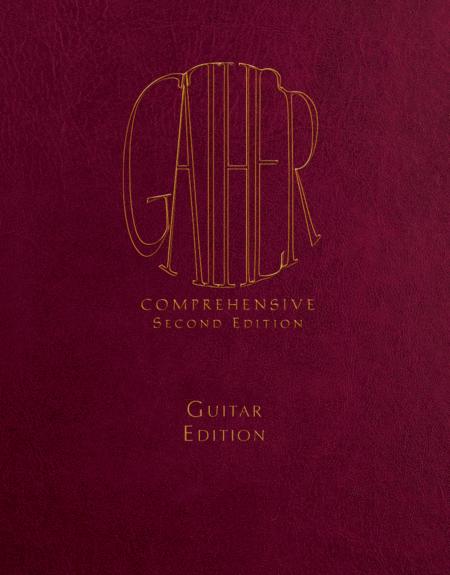 Gather Comprehensive 2nd Edition - Guitar, Spiral Edition