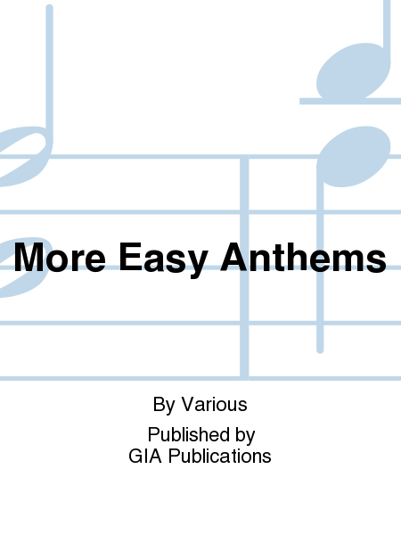 More Easy Anthems
