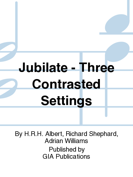 Jubilate - Three Contrasted Settings