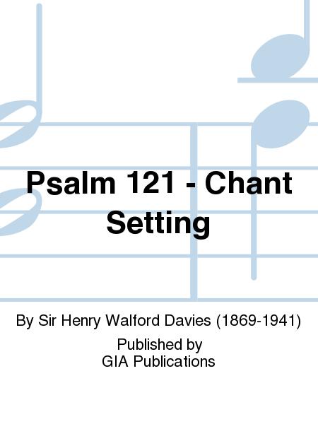 Psalm 121 - Chant Setting