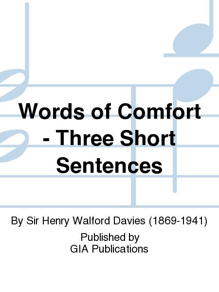 Words of Comfort - Three Short Sentences