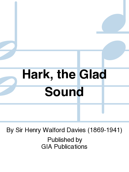 Hark, the Glad Sound