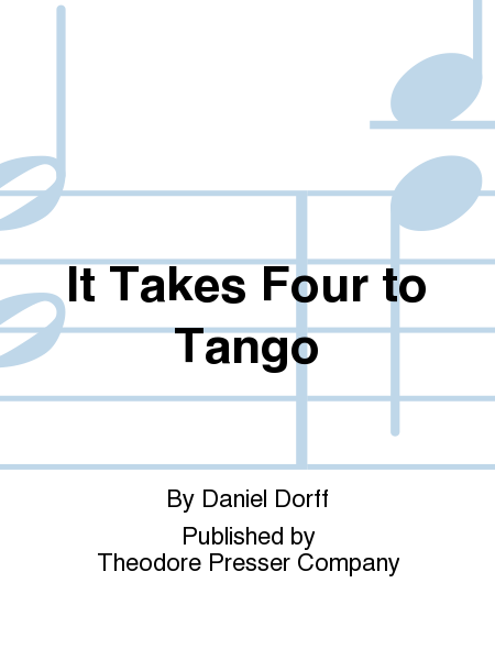 It Takes Four to Tango