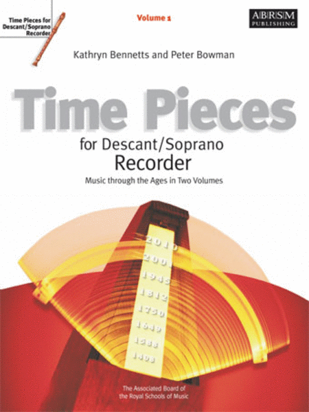 Time Pieces for Soprano Recorder, Vol. 1 'Music through the Ages'