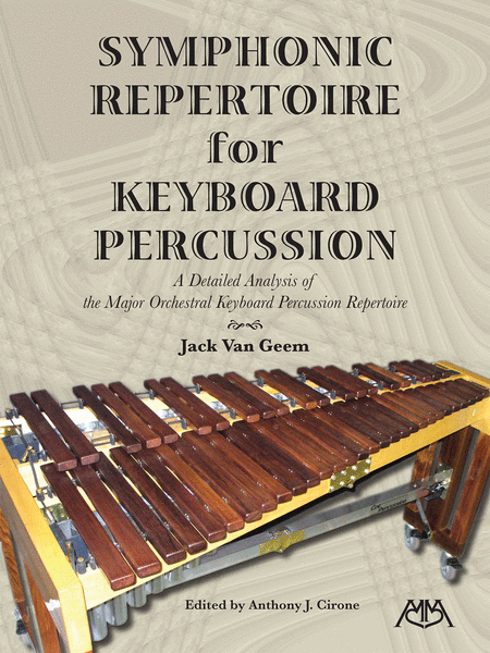 Symphonic Repertoire for Keyboard Percussion