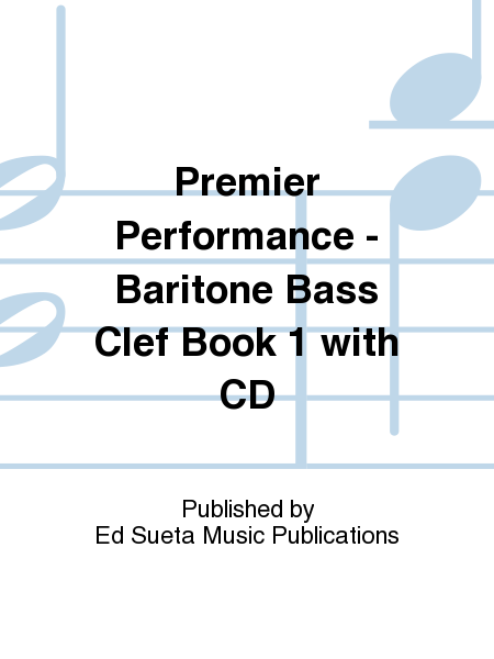 Premier Performance - Baritone Bass Clef Book 1 with CD