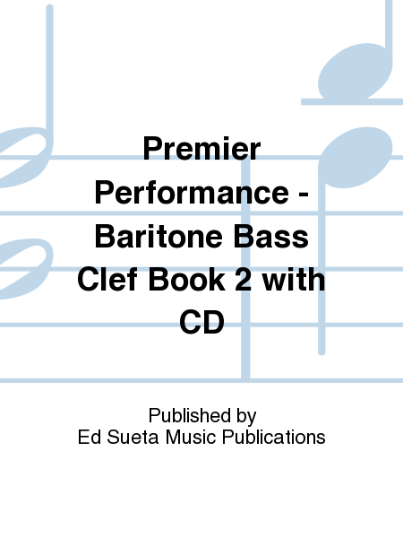 Premier Performance - Baritone Bass Clef Book 2 with CD