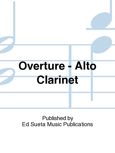 Overture - Alto Clarinet